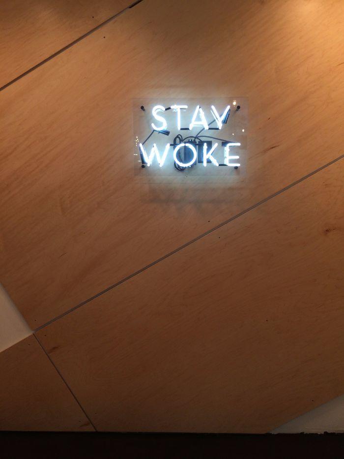 not just coffee stay woke