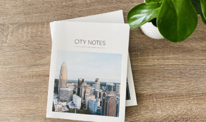 Say hello to City Notes Vol. IV, our annual guide to exploring Charlotte